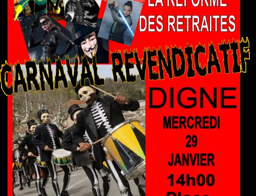 CARNAVAL REVENDICATIF mercredi 29 janvier 14h00 à DIGNE