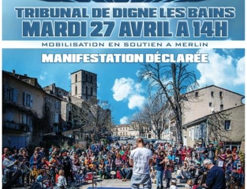 Rassemblement 27 avril Mobilisation en soutien à Merlin
